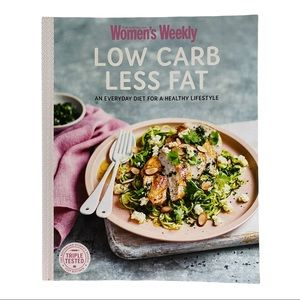 Women's weekly cookbook Low Carb Less Fat